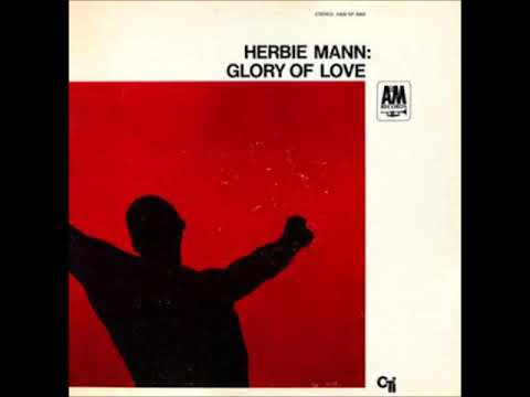 Herbie Mann  - Glory of Love ( Full Album )