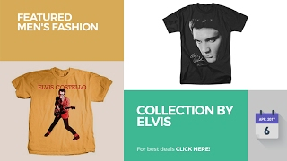 Collection By Elvis Featured Men's Fashion