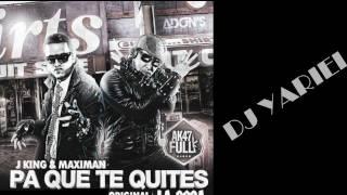 DJ YARIEL FEAT J-KING & MAXIMAN - PA  QUE TE QUITES LA ROPA