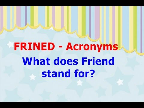 What Does Friend Stand For FRINED