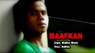 ADHIN - MAAFKANLAH
