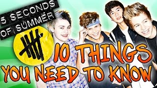 5 Seconds of Summer ~ 10 Things You NEED to Know About 5SOS!