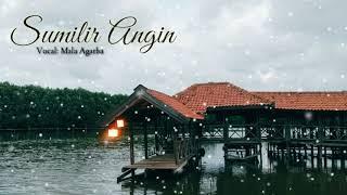 Download lagu Lagu enak. Sumilir Angin - Sayang 9 Lirik Lagu
