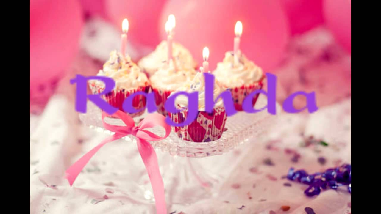 Happy Birthday Raghda