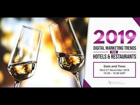 2019 Digital Marketing Trends for Hotels and Restaurants
