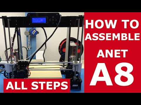 All Assembly Steps | A8 Anet Desktop 3D Printer DIY Kit