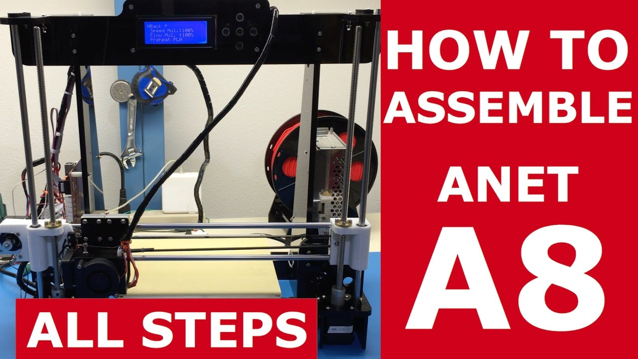All Assembly Steps | A8 Anet Desktop 3D Printer DIY Kit