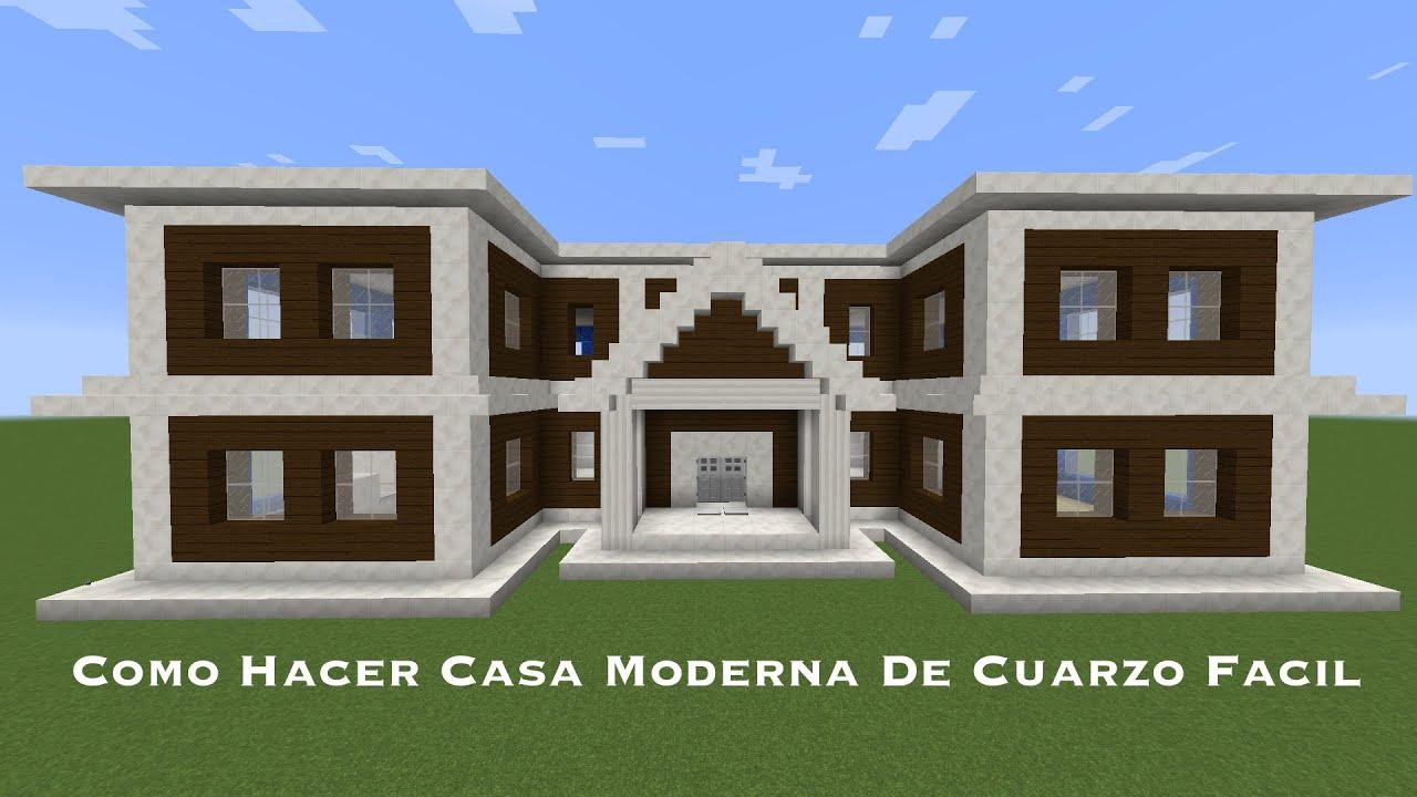 Como hacer casa moderna de cuarzo facil pt3 youtube for Como aser una casa moderna y grande en minecraft