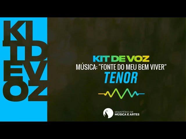 FONTE DO MEU BEM VIVER | KIT DE VOZ TENOR