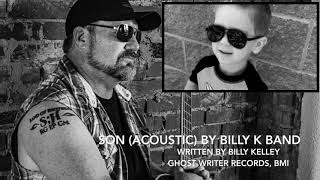Son (Acoustic) by Billy K Band