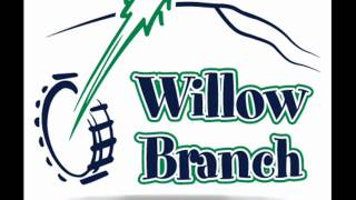 Willow Branch - Sold down the River