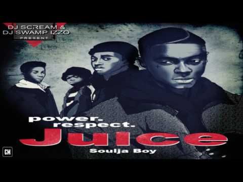 Soulja Boy - Juice [FULL MIXTAPE + DOWNLOAD LINK] [2011]