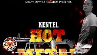Kentel - Hot Metal [Bone Seeker Riddim] February 2019