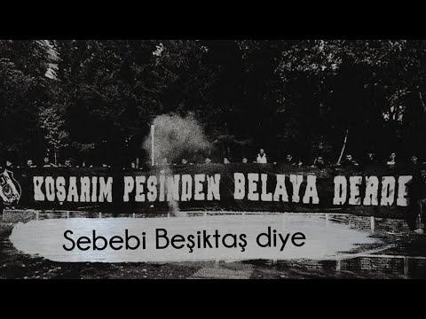 Beşiktaş Besteleri | Sebebi Beşiktaş Diye