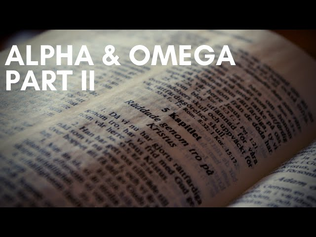 Alpha and Omega Part 2: Revelation with Jim Wood