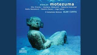 """Vivaldi: Motezuma, RV 723 / Act 1 - Aria """"La sull'eterna sponda"""""""