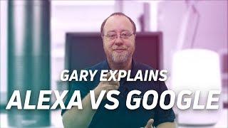 Alexa vs Google Assistant: Who controls your life?  - Gary Explains
