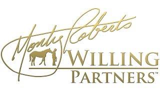 Monty & Pat Roberts Present: Willing Partners(TM) Mount~Up