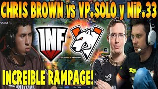 "CHRIS BROWN SE ENFRENTA A VP.SOLO y NiP.33 - ""INCREÍBLE RAMPAGE"" - DOTA 2"