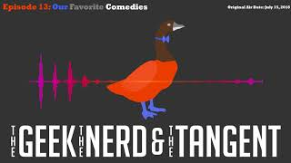 Episode 13 Our Favorite Comedies and Comedians