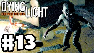 Dying Light - Gameplay Walkthrough Part 13 - Crying Child! (PC, Xbox One, PS4)