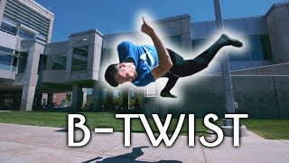 How to B-TWIST | NEW Free Running Tutorial