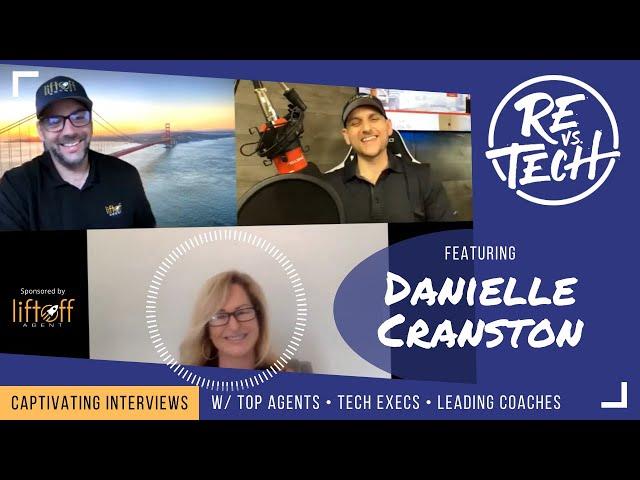 Real Estate Vs Tech with Danielle Cranston - Episode 039