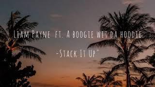 Liam Payne - Stack It Up - ft. A Boogie Wit Da Hoodie (Lirik & Terjemahan Indonesia)