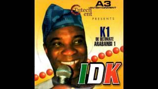 K1 De Ultimate - IDK