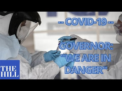 """""""WE ARE IN DANGER"""": Governor issues DIRE COVID-19 warning"""