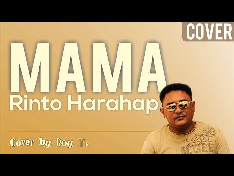 Rinto Harahap - Mama (cover by Roy T.)