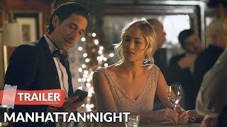 Manhattan Night 2016 Trailer HD   Adrien Brody   Yvonne Strahovski