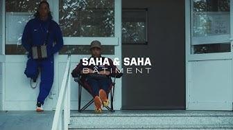 SAHA SAHA - Bâtiment (prod. by Goldfinger)