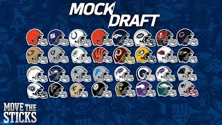 FULL 1st Round 2018 NFL Mock Draft & Analysis | Move the Sticks | NFL