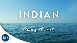indian sleeping at last