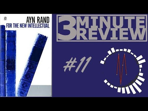 For The New Intellectual, by Ayn Rand | 3 Minute Review #11