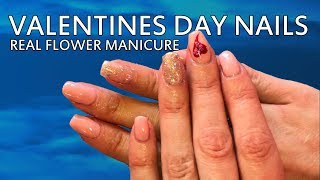 Valentines Day Nail Art Suggestions Using REAL Flowers and UV