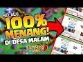 Gambar cover Trik SELALU 100% MENANG di DESA MALAM CoC!!