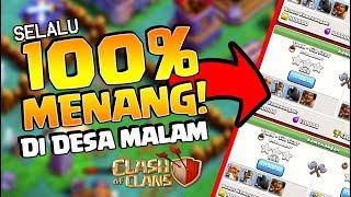 Trik SELALU 100% MENANG di DESA MALAM CoC!!