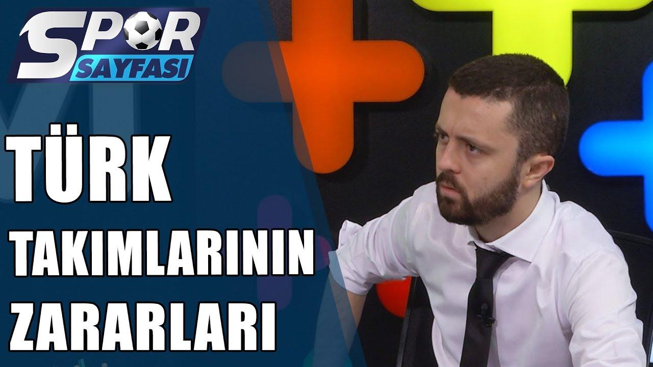 Spor Sayfası| Türk Takımları Nasıl Zarar Ediyor?| 03.06.2019