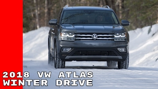 2018 VW Atlas Winter Test Drive & Walk Around