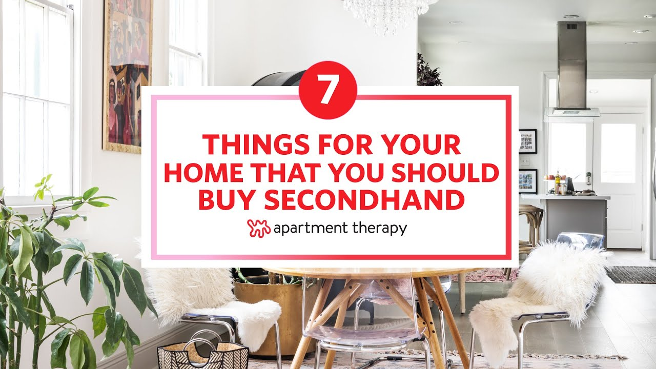 7 Things To Buy For Your Home Secondhand