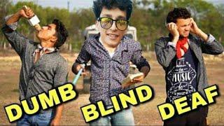 dumb blind deaf ( अंधा बहरा गूंगा )   funny vines video 2020   the Hit Vines