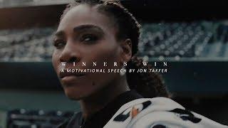 WINNERS WIN - Best Motivational Video (Speech by Jon Taffer)