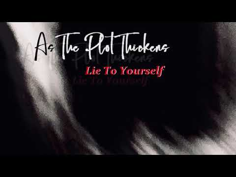 """""""Lie To Yourself"""" preview"""