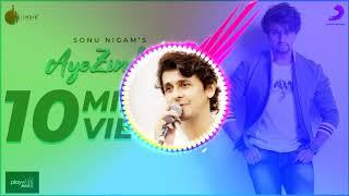 Aye Zindagi Sonu Nigam song ringtone download MP3 2018