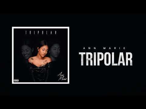 Ann Marie 'Tripolar' (Official Audio)