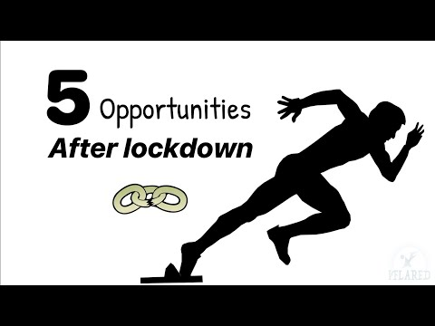 Opportunities after lockdown