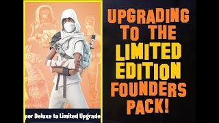 Fortnite: Upgrading to the Limited Edition Founders Pack in Save the World!