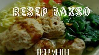 Resep Cara Membuat Bakso Daging Sapi Kenyal Dan Kuahnya